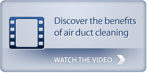 Discover the benefits of air duct cleaning - Watch the video