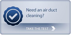 Need an air duct cleaning? Take the test