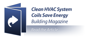 Clean HVAC System Coil Save Energy Building Magazine - Read The Article